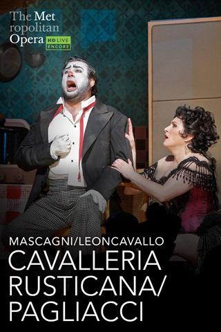 Metropolitan Opera: CAVALLERIA RUSTICANA | PAGLIACCI