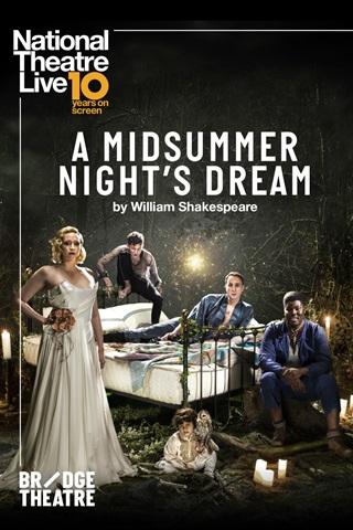 NT LIVE - A Midsummer Night's Dream