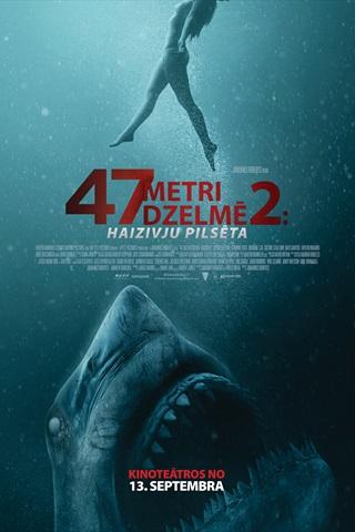 47 metri dzelmē 2: Haizivju pilsēta